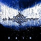 40 BELOW SUMMER Rain album cover