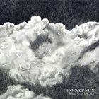 40 WATT SUN Wider than the Sky album cover