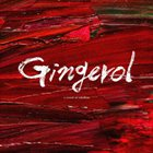 A CROWD OF REBELLION Gingerol album cover