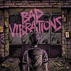 A DAY TO REMEMBER Bad Vibrations album cover
