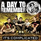 A DAY TO REMEMBER It's Complicated album cover
