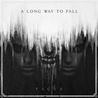 A LONG WAY TO FALL Faces album cover