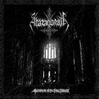 ABAZAGORATH Sacraments of the Final Atrocity album cover