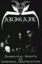 ABIGAIL Diabolical Nights of Infernal Destruction album cover