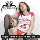 ABIGAIL Live at Road to Hell Vol 3 album cover