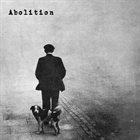 ABOLITION Abolition album cover