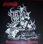 ABOMINATOR Barbarian War Worship album cover
