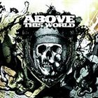 ABOVE THIS WORLD End Of Days album cover