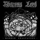 ABSCESS LORD Morbid Exaltation album cover