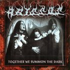ABYSSOS Together We Summon the Dark album cover