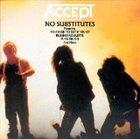 ACCEPT No Substitutes album cover