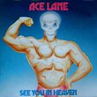 ACE LANE See You In Heaven album cover