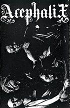 ACEPHALIX Acephalix (2008) album cover