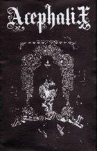 ACEPHALIX Interminable Night album cover