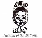 ACID BATH Screams Of The Butterfly album cover
