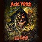 ACID WITCH Evil Sound Screamers album cover