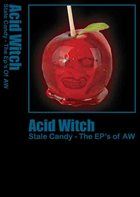 ACID WITCH Stale Candy - The EP's Of AW album cover