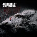 ACIDRODENT UNTITLED album cover