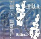 ACRID Bitter... album cover