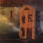 ACROSS TUNDRAS Divides album cover