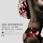 AD INFERNA Sexual Music for Sexual Mass album cover