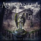 ADAMANTRA Act II: Silent Narratives album cover