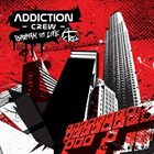 ADDICTION CREW Break in Life album cover