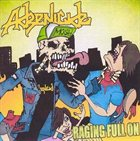 ADRENICIDE Raging Full On album cover