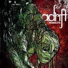 ADRIFT Monolito album cover