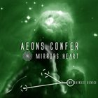 AEONS CONFER Mirrors Heart album cover