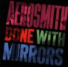 AEROSMITH Done With Mirrors album cover