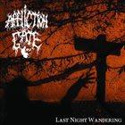 AFFLICTION GATE Last Night Wandering album cover