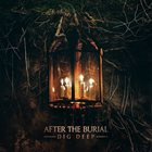 AFTER THE BURIAL Dig Deep album cover