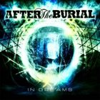 AFTER THE BURIAL In Dreams album cover