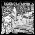AGAINST EMPIRE Destructive Systems Collapse album cover