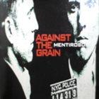 AGAINST THE GRAIN Mentiroso album cover