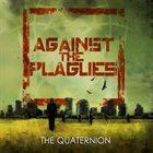 AGAINST THE PLAGUES The Quaternion album cover
