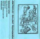 AGATHOCLES Agathocles / Bullshit Propaganda album cover