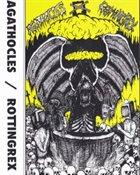 AGATHOCLES Agathocles / Rottingrex album cover