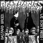 AGATHOCLES Bastard Breed, We Don't Need! / The Mirror of Our Society album cover