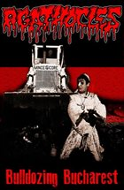 AGATHOCLES Bulldozing Bucharest album cover
