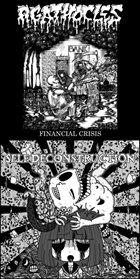 AGATHOCLES Financial Crisis / Untitled album cover