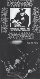 AGATHOCLES Go Ahead, Report Me. We'll See Who'll Be at Your Front Steps / Scalped album cover