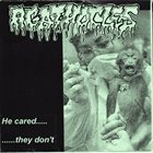 AGATHOCLES He Cared... They Don't / Lepz in Yo Hood album cover