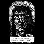 AGATHOCLES If This Is Gore, What's Meat Then? album cover