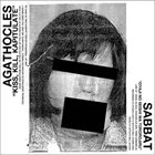 AGATHOCLES Kiss, Kill, Kapitulate / Oyaji No Seichi Wa Tororojiru album cover