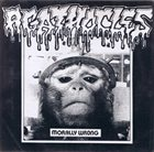 AGATHOCLES Morally Wrong / Grind 'Till Deafness album cover