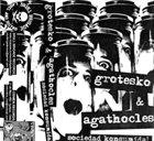 AGATHOCLES Sociedad Konsumida! album cover