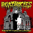 AGATHOCLES This Is Not a Threat, It's a Promise album cover