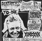 AGATHOCLES Too Raw to Grind album cover